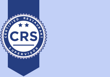 Certified Restaurant Supervisor (CRS)